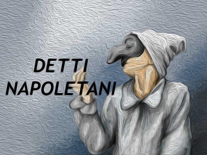 Proverbi napoletani: i 50 più affascinanti